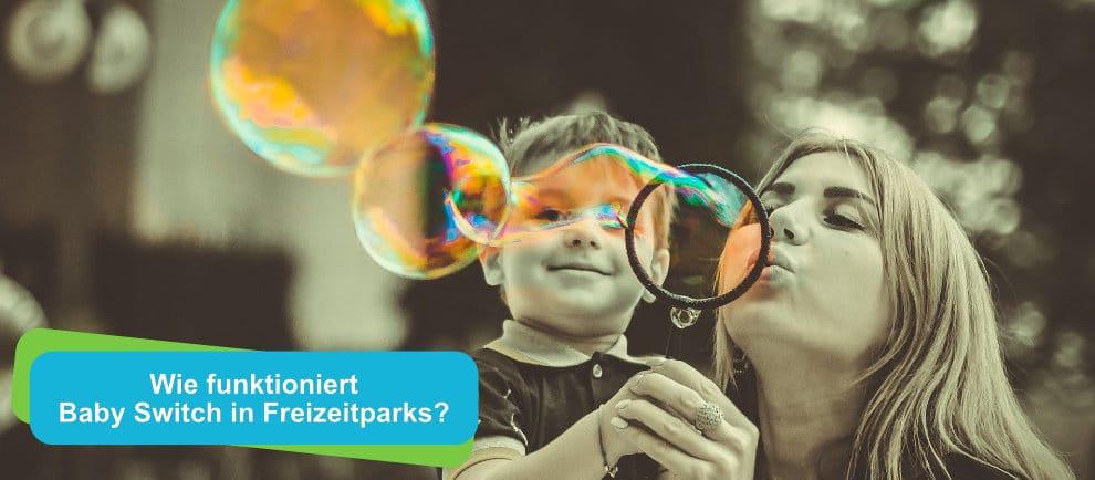 Wie funktioniert eigentlich Baby Switch in Freizeitparks?